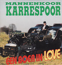 Mannenkoor Karrespoor-Een Boer In Love cd single