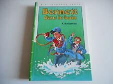 BIBLIOTHEQUE VERTE - BENNETT DANS LE BAIN - A. BUCKERIDGE 1975