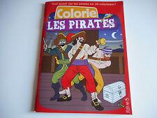 COLORIE LES PIRATES tout savoir sur les pirates en 30 coloriages - FLEURUS