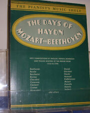 The Pianists Music Shelf The Days of Haydn Mozart Beethoven 1935 Classical Piano