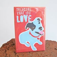 Pit Bull Treasure Heavy Duty Art Magnet - Free Shipping ASAP - Pitbull Dog