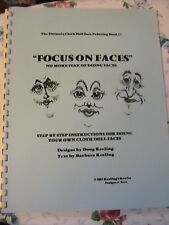 FOCUS ON FACES~DOUG & BARB KEELING 2001 SPIRAL BOUND doll face pattern BOOK