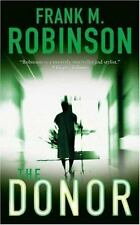 The Donor by Frank M. Robinson (2005, Paperback)