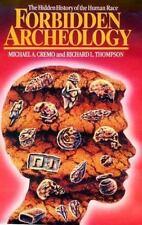 Forbidden Archeology: The Full Unabridged Edition, Michael A. Cremo, Richard L.