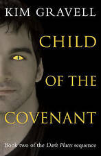 Child of the Covenant (Dark Places 2) by Kim Gravell | Paperback Book | 97817846