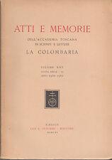 ATTI E MEMORIE ACCADEMIA TOSCANA LA COLOMBARIA VOLUME XXV  ANNO 1960-1961