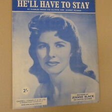 songsheet HE'LL HAVE TO STAY Jeanne Black 1959