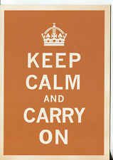 POST CARD WITH ENGLAND'S WORLD WAR II SLOGAN OF KEEP CALM AND CARRY ON
