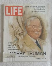 LIFE Magazine December 1, 1972; Mellow Busy Days After White House Truman-RARE!!