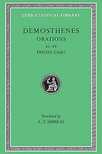 Works: v. 5 (Loeb Classical Library), Demosthenes, Good, Hardcover