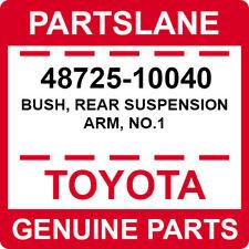 48725-10040 Toyota OEM Genuine BUSH, REAR SUSPENSION ARM, NO.1
