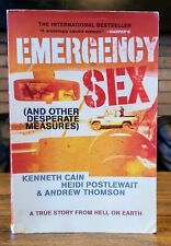 Emergency Sex: And Other Desperate Measures by Kenneth Cain ISBN 1-4013-5966-3