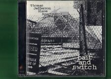THOMAS JEFFERSON SLAVE APARTMENTS - BAIT AND SWITCH CD APERTO