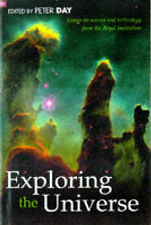 EXPLORING THE UNIVERSE: ESSAYS ON SCIENCE AND TECHNOLOGY., Day, P (edit)., Used;