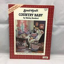Braid Craft Country Baby 1987 Shirley Botsford Fabric Rug Braiding Booklet