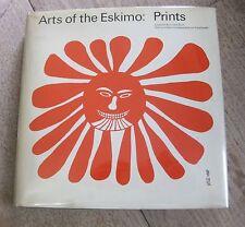ARTS OF THE ESKIMO: PRINTS  - 1975  1st/1st HCDJ -Barre - VG+ native Inuit