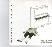 (DR831) Underground Railroad, Kill Me Now (or you never will) - 2008 DJ CD