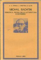 MICHAIL BACHTIN SEMIOTICA TEORIA DELLA LETTERATURA E MARXISMO Ivanov
