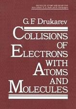Physics of Atoms and Molecules: Collisions of Electrons with Atoms and...