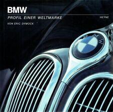 Dymock, Eric - BMW. Profil einer Weltmarke