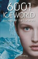 6001 Iceworld: Invasion of the Torterats