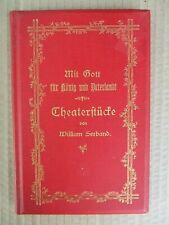 William Seeband THEATERSTÜCKE 1895  Widmungsexemplar Kistler Eulenburg Bülow