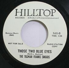 Country Promo 45 The Tillman Franks Singers - Those Two Blue Eyes / Pretty Rainb