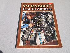 Petersen VW RABBIT Shop Repair Tune Up SHOP MANUAL 1979