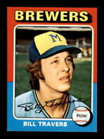 1975 Topps #488 Bill Travers NM/NM+ RC Rookie Brewers 504088