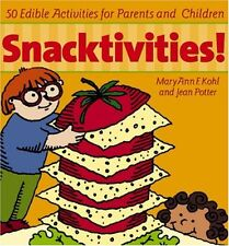 Snacktivities!: 50 Edible Activities for Parents and Young Children by MaryAnn F