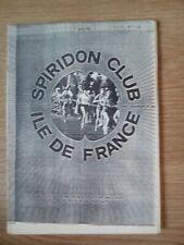 Magazine Spiridon Club Île de France N 19 juillet Aout 1985 - Collector