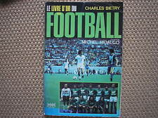 LIVRE D'OR FOOTBALL 1976 ALMANACCO CALCIO NO PANINI FRANCIA