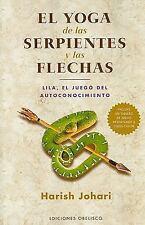 Yoga de las serpientes y las flechas, El (Spanish Edition)