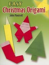 Easy Christmas Origami by John Montroll, How to Make (Paperback, 2006) DOVER