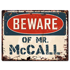PBMR0761 Beware of MR. McCALL Chic Plate TIN Sign Home Decor Funny Gift Ideas