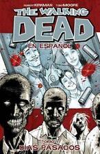 The Walking Dead En Espanol, Tomo 1: Dias Pasados (Walking Dead (6-ExLibrary