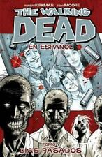 The Walking Dead En Espanol, Tomo 1: Dias Pasados (Walking Dead (6 Stories)) Ki