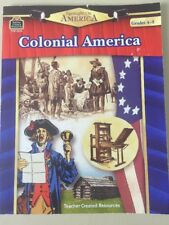 Spotlight on America: Colonial America by Robert W. Smith Teacher Resources