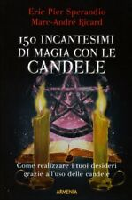 LIBRO 150 INCANTESIMI DI MAGIA CON LE CANDELE - ERIC SPERANDIO