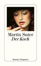 MARTIN SUTER: DER KOCH - DIOGENES ROMAN - NEUWERTIG