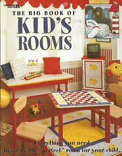 "The Big Book of Kid's Rooms: Everything You Need to Create the ""Perfect"" Room"