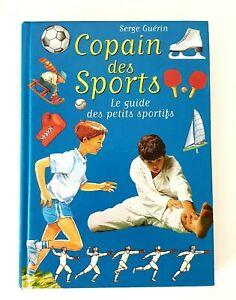 Copain des Sports. Le guide des petits sportifs -  S. GUERIN, très bon, 4 photos