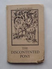 1959 First Edition. THE DISCONTENTED PONY. Noel Barr/ P.B. Hickling. Horse Art