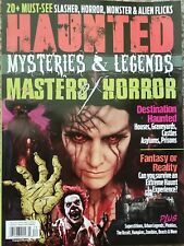 Haunted Magazine Fall 2018 Mysteries & Legends Masters Of Horror