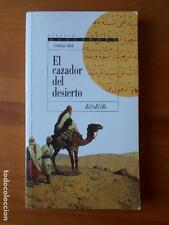 EL CAZADOR DEL DESIERTO - LORENZO SILVA - ANAYA (I2)