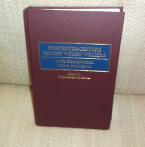 19th Century British Women Writers : Bio-Bibliographical Crit Sourcebk. 2000 ..