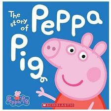 The Story of Peppa Pig Hardcover Book Brand New!! Scholasctic!! Nick Jr Show!