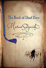Marcus Sedgwick - The Book of Dead Days - Signed - UK First First Edition HBK
