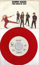 SAMMY HAGAR Two Sides Of Love /Burnin' Down The City red vinyl 45 with PicSleeve