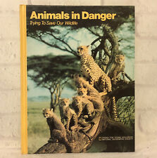 Animals in Danger 1978 National Geographic Society Books for Young Explorers